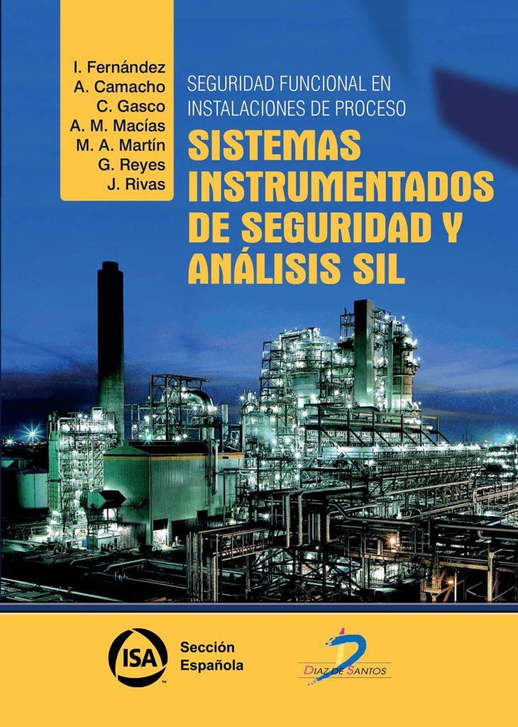Libro Sistemas instrumentados de seguridad y analisis sil
